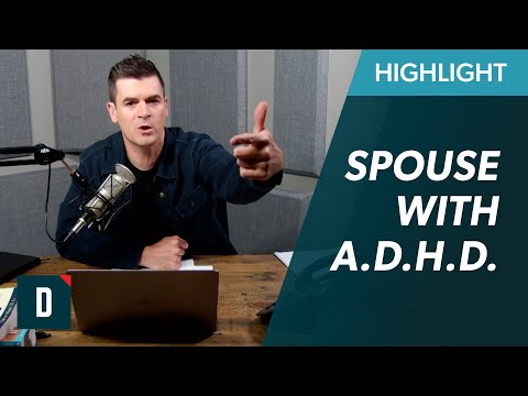 What to Do When Your Spouse Has A.D.H.D.