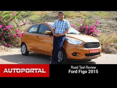 Ford Figo 2015 Test Drive Review - Auto Portal