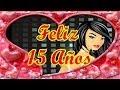 Feliz 15 Años Princesa - Feliz Cumpleaños Amiga - Versos
