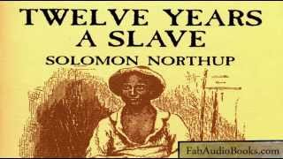 12 YEARS A SLAVE - Twelve Years A Slave by Solomon Northup - full unabridged audiobook - biography