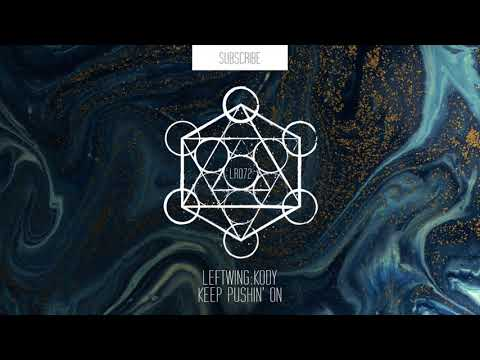 Leftwing : Kody - Keep Pushin' On (Extended Mix)