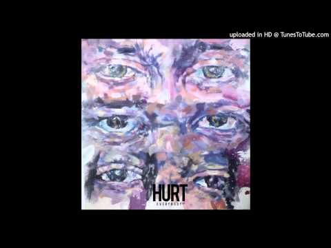 Hurt Everybody - My Pack