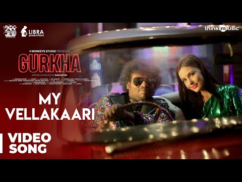 Gurkha | My Vellakaari Video Song