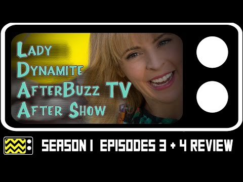 Lady Dynamite Season 1 Episodes 3 & 4 Review & After Show | AfterBuzz TV