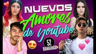 Video ¡NUEVOS AMORES DE LOS YOUTUBERS! (PAREJITAS, SHIPPEOS Y MÁS) - 52 Rankings MP3, 3GP, MP4, WEBM, AVI, FLV Desember 2018
