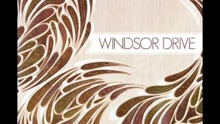 Windsor Drive - Under the Weather