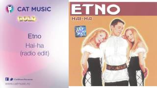 Etno - Hai-ha (radio edit)