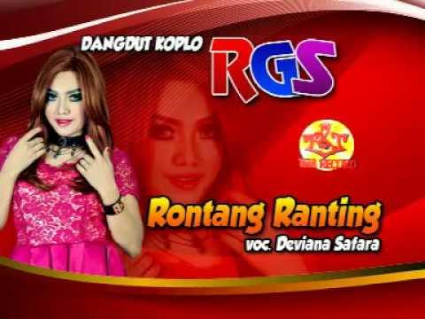 Video RONTANG RANTING-DANGDUT KOPLO RGS-DEVIANA SAFARA download in MP3, 3GP, MP4, WEBM, AVI, FLV February 2017