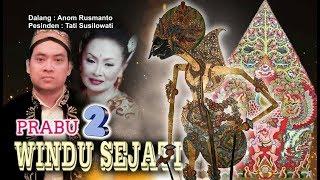 Video Wayang Kulit Langen Kusuma Putra 2018 - PRABU WINDU SEJATI, Bag. 02 MP3, 3GP, MP4, WEBM, AVI, FLV Agustus 2018