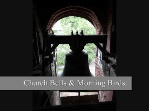 Church bells &  morning birds - Sound effects