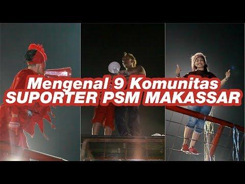 Mengenal 9 Komunitas SUPORTER PSM MAKASSAR