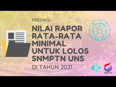 Nilai Rata-Rata Rapor Minimal untuk Lolos SNMPTN UNS 2021