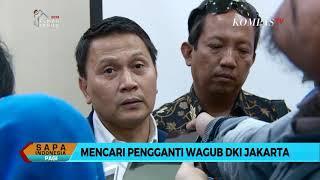 Video Mencari Pengganti Wagub DKI Jakarta (Bagian 1) MP3, 3GP, MP4, WEBM, AVI, FLV Agustus 2018