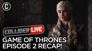 Game of Thrones Ep 2: A Knight of the Seven Kingdoms Recap - Collider Live #118 by Collider