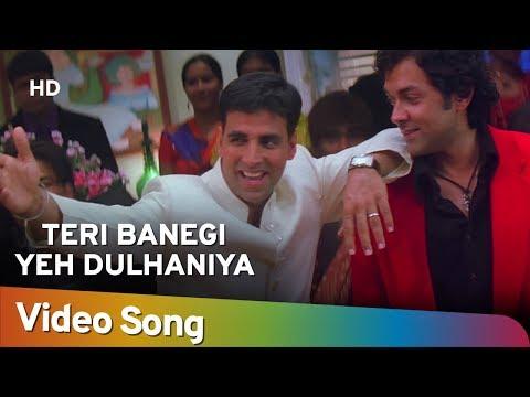 Teri Banegi Yeh Dulhaniya   Dosti Friends Forever Songs   Akshay Kumar   Kareena Kapoor   Lara Dutta