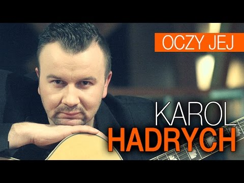 Karol Hadrych - Oczy jej