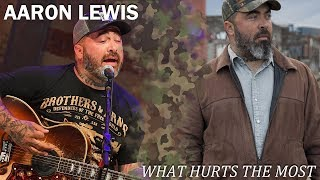 <b>Aaron Lewis</b>  What Hurts The Most