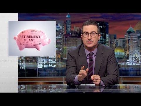 John Oliver on Saving for Retirement