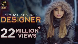 Video DESIGNER | OFFICIAL VIDEO | NIMRAT KHAIRA | DEEP JANDU | HAPPY RAIKOTI | HUMBLE MUSIC MP3, 3GP, MP4, WEBM, AVI, FLV November 2017