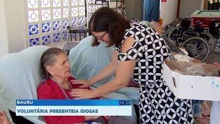 Bauru: voluntária presenteia idosas