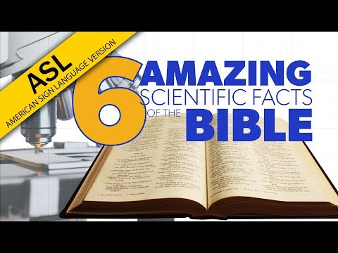 ASL: 6 Amazing Scientific Facts of the Bible | Proof for God