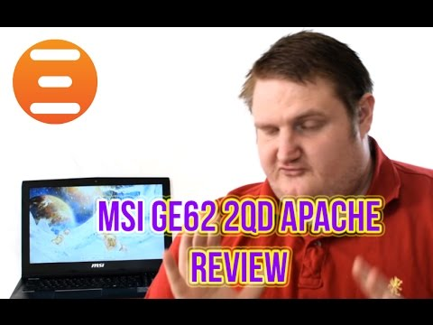 MSI GE62 2QD Apache Gaming Notebook Review - Play3r