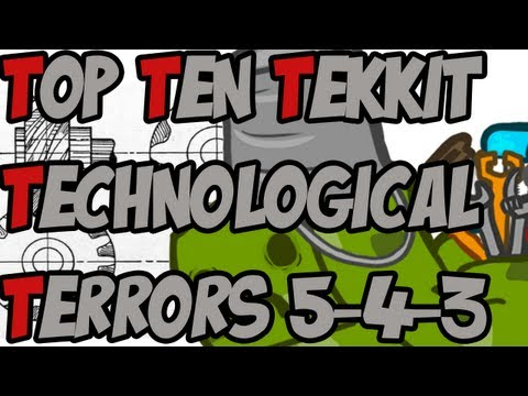 Sjin's Top Ten Tekkit Technological Terrors - 5-4-3