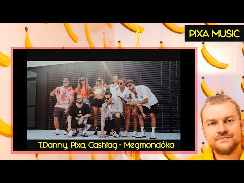 T.DANNY, PIXA, CASHTAG - MEGMONDÓKA (OFFICIAL MUSIC VIDEO) (Prod by: Cashtag)