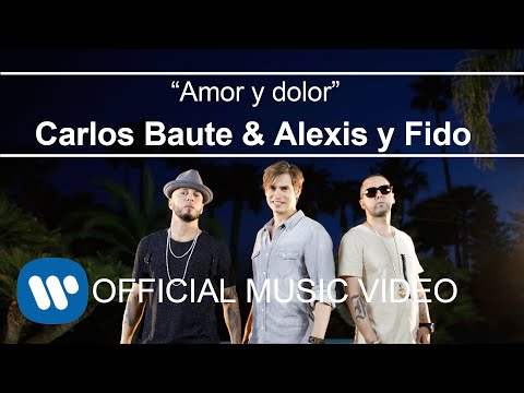 Letra Amor y dolor Carlos Baute Ft Alexis y Fido