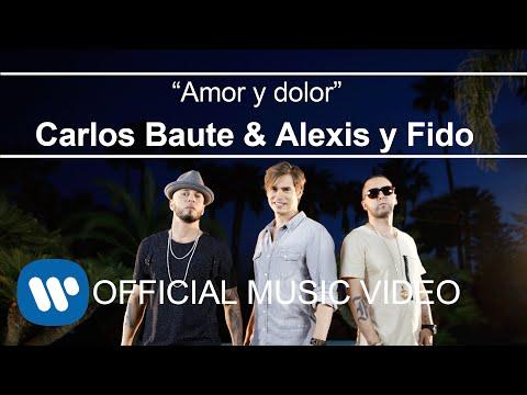 Carlos Baute Ft. Alexis & Fido  - Amor & Dolor