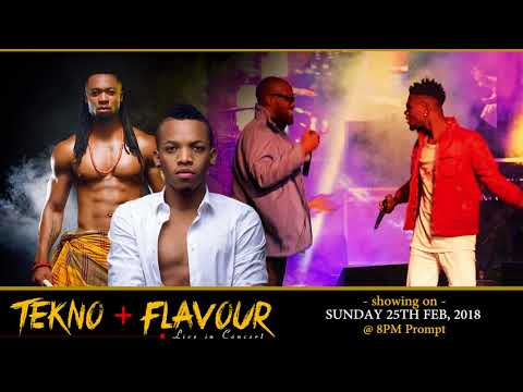 Tekno + Flavour on Hits Africa come 25th Feb, 2018. Time: 8:00Pm