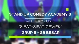 Video Stand Up Comedy Academy 3 : Ate, Lampung - Sifat-Sifat Cewek MP3, 3GP, MP4, WEBM, AVI, FLV September 2017