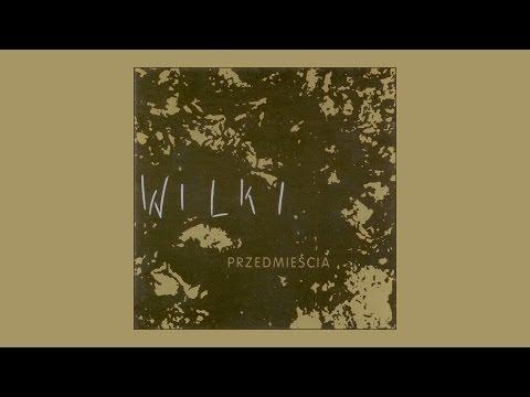WILKI / ROBERT GAWLIŃSKI - Nasze Przedmieścia (audio)