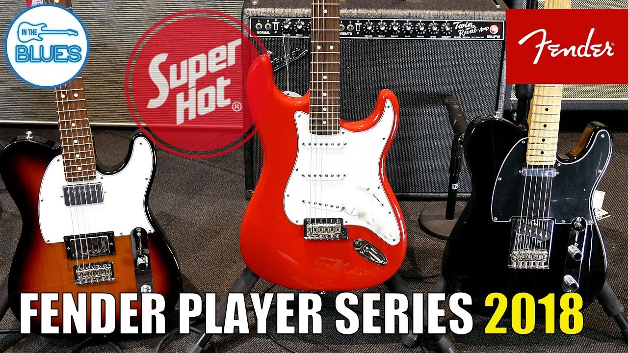 2018 Fender Player Series Electric Guitars Strats & Tele's First Impressions