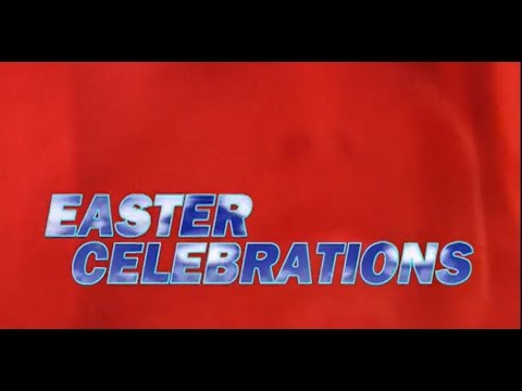 April - Easter Celebrations Worldwide