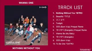 [FULL ALBUM] WANNA ONE (워너원) - 1-1=0 (NOTHING WITHOUT YOU)