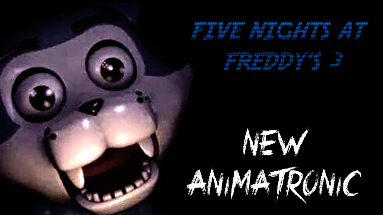 Five Nights At Freddy's 3 | NEW ANIMATRONIC!