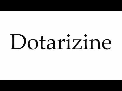 How to Pronounce Dotarizine