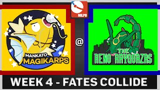 MiLPB Season 2 Week 4 - Mankato Magikarps Vs. The Reno Rayquaza's (Fates Collide) by Papa Blastoise