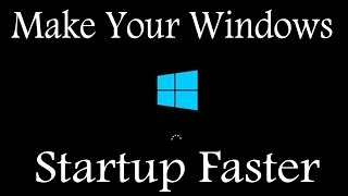 This simple tutorial will show you about how to make your windows startup faster.