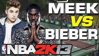 Justin Bieber vs Meek Mill NBA2K13 #Throwback
