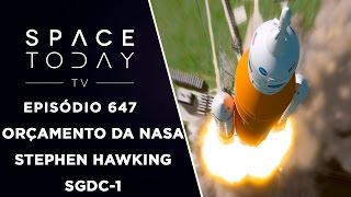 Orçamento da NASA, Hawking e SGDC-1 - Space Today TV Ep.647 by Space Today