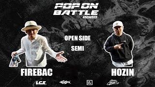 Fire Bac vs Hozin – POP ON BATTLE 2020 Open side Semi Final