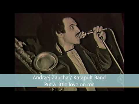 Andrzej Zaucha / Katapult Band - Put a little love on me (live, 1982)