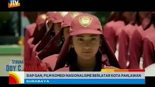 www.pojokpitu.com : Siap Gan, Film Komedi Nasionalisme Berlatar Belakang Kota Surabaya