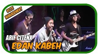 ARIF CITENX - EDAN KABEH [ OFFICIAL MUSIC VIDEO ]