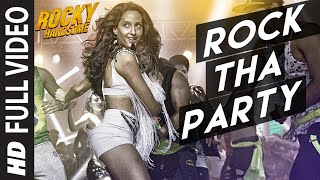 Nonton Rock Tha Party Full Video Song   Rocky Handsome   John Abraham  Nora Fatehi   Bombay Rockers Film Subtitle Indonesia Streaming Movie Download