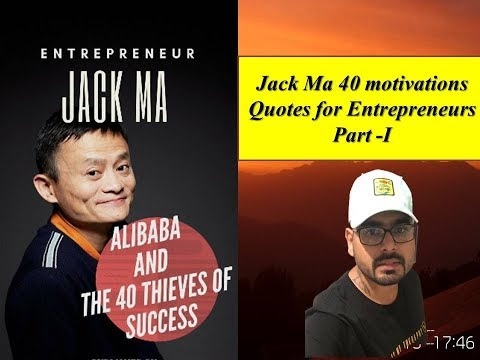 Success quotes - Jack Maa, Alibaba and 40 theives of successJack motivational quotesJack and entrepreneurJack book