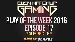 EMG | Play of the Week 2016 – Episode 17