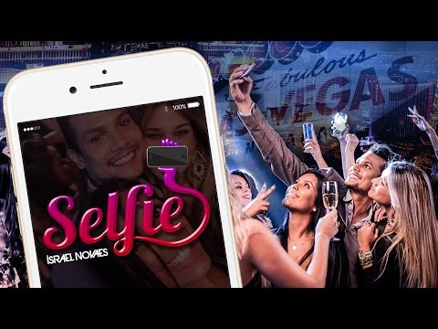 Israel Novaes - Selfie (Clipe Oficial)